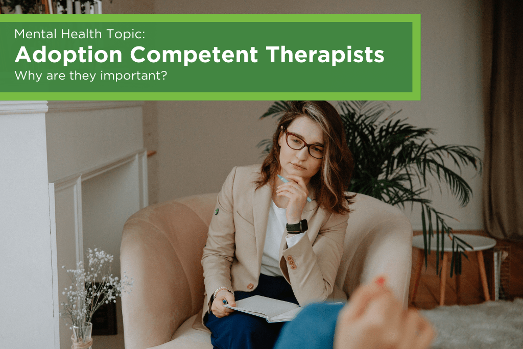 Adoption Competent Therapist Blog Image png 1